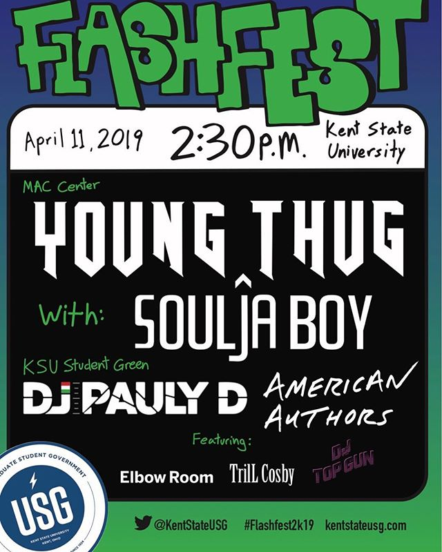 FlashFest will start on the Student Green at 2:30pm for FREE with American Authors and DJ Pauly D! Young Thug and Soulja Boy will be performing in the MACC. Doors open at 7:30PM for that show. Tickets will be $10 for upper GA, $20 for floor GA & go on sale March 12 at 10AM! #FlashFest2k19