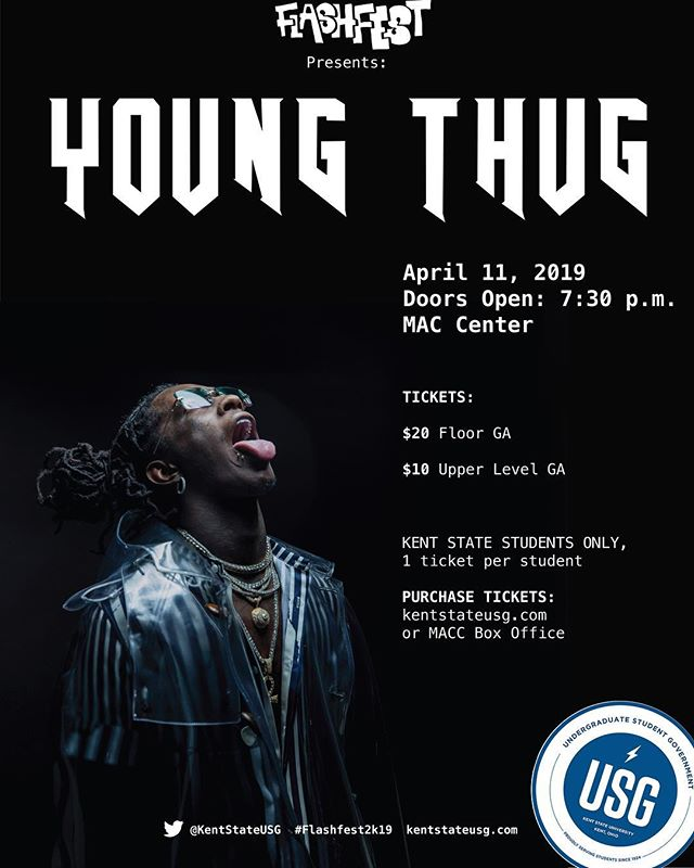 Tickets for Young Thug with Soulja Boy are on sale NOW! Go to kentstateusg.com to purchase tickets. $20 for floor GA, $10 for upper GA. Only Kent State students can purchase a ticket and will need a Kent State student ID to enter the venue. #flashfest2k19