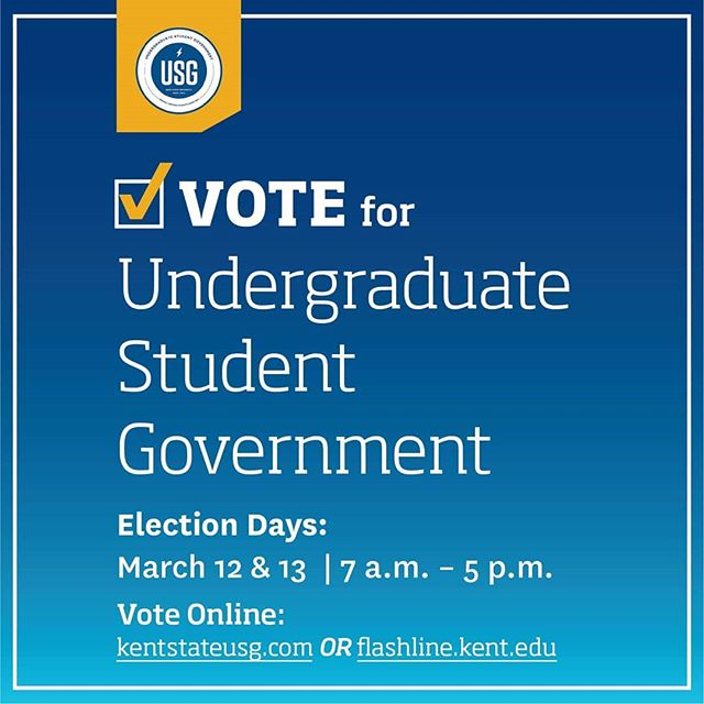 Vote today and tomorrow, 7AM to 5PM at https://apps.kent.edu/USGElections/ or on Flashline or kentstateusg.com