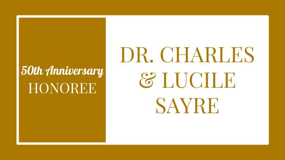 Dr. Charles & Lucile Sayre