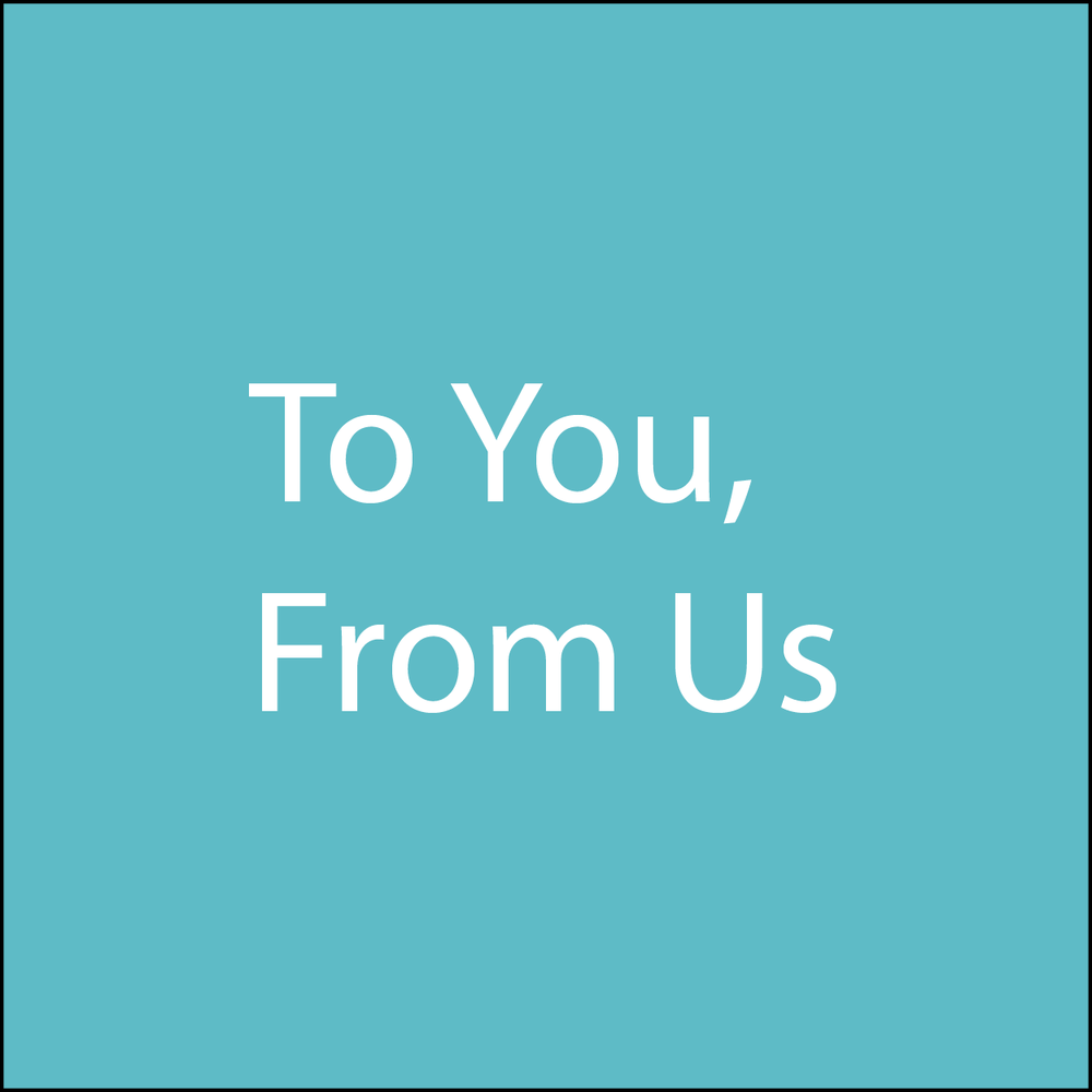 to you from us.png