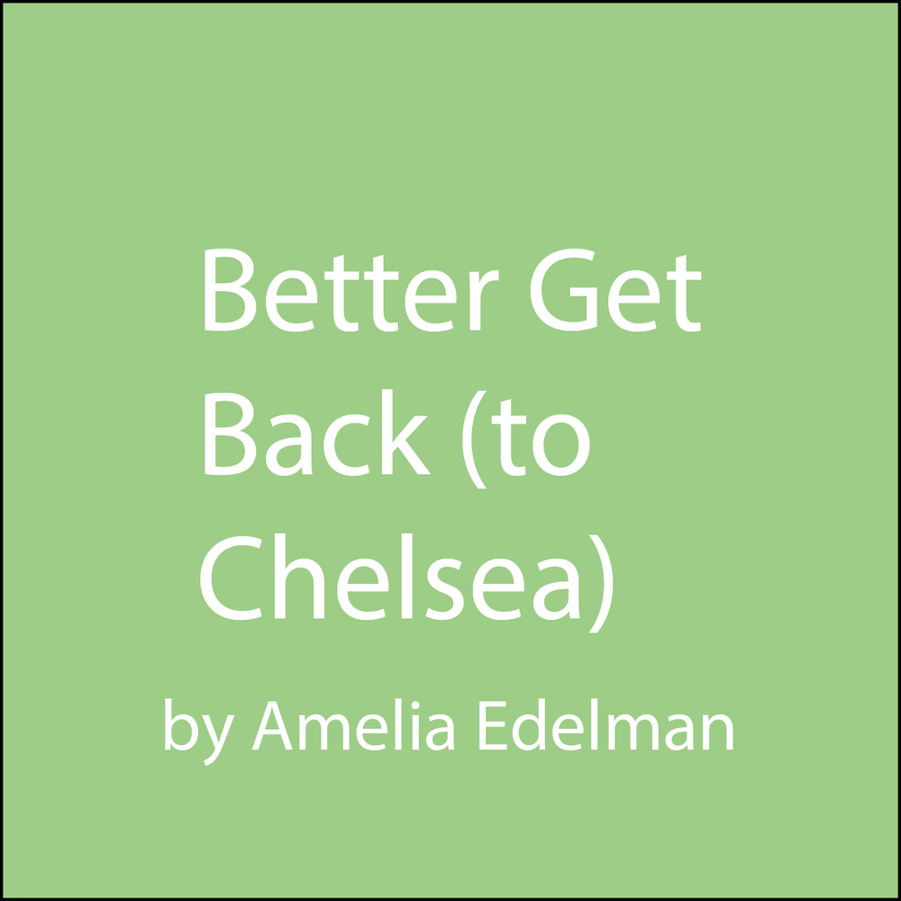 Better Get Back (to Chelsea).png