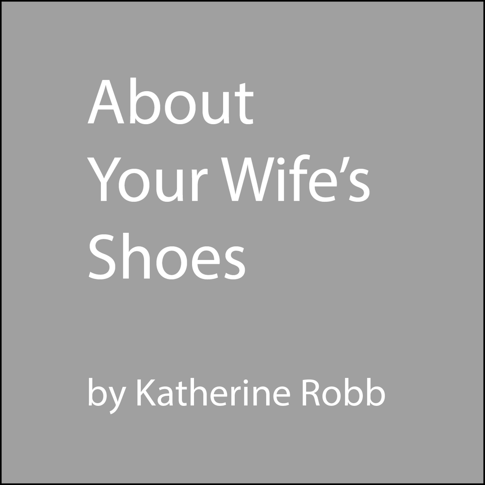 about your wife's shoes.png