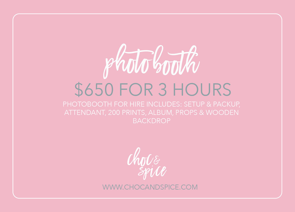 To book this photobooth for your event, please contact: kitty@chocandspice.com. Please note: to secure your booking, a 50% non-refundable deposit must be paid.