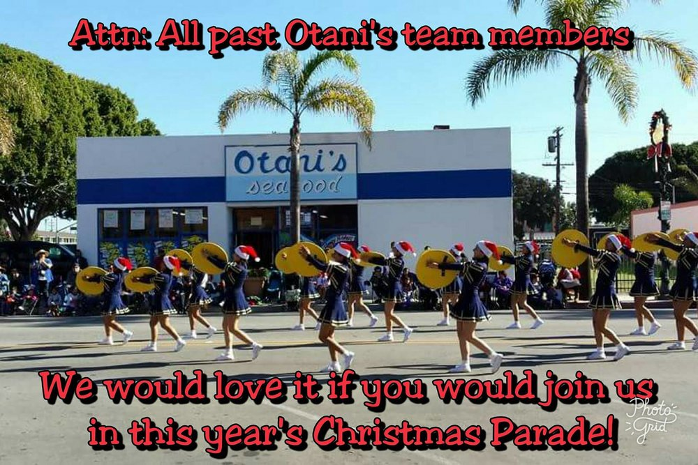 Saturday,  December 2, 2017 - Parade starts at 10:00 a.m.Meet at Otani's: 8:30 a.m. - 9:30 a.m.Anniversary Party: 11:30 a.m. - 12:30 p.m.