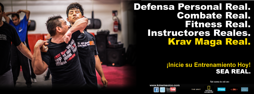 ¡Sea Real! Krav Maga Worldwide México