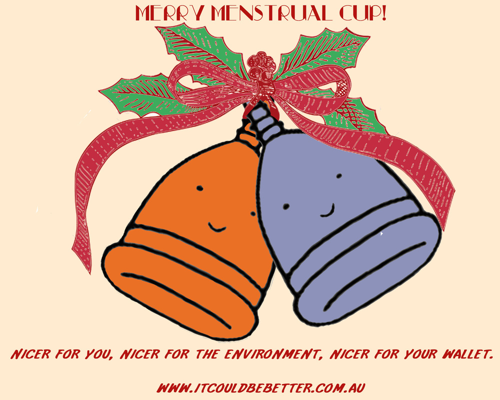 Menstrual cups: a gift for yourself (and your lady parts), or for others - including people you don't know but for whom a cup can make a big difference.