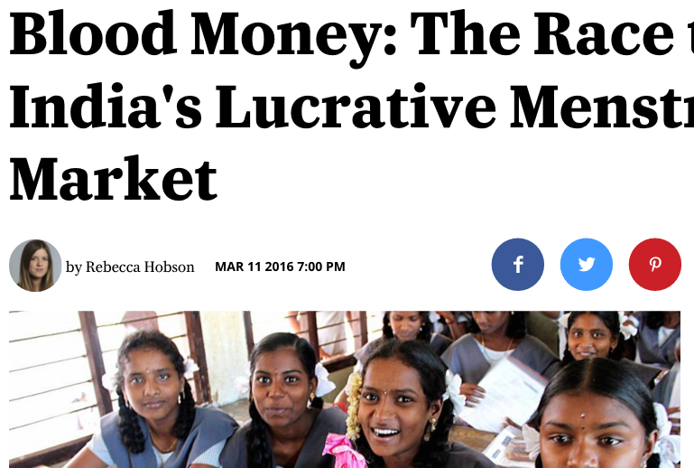 Blood Money: The Race to Crack India's Lucrative Menstruation Market (Broadly / Vice)