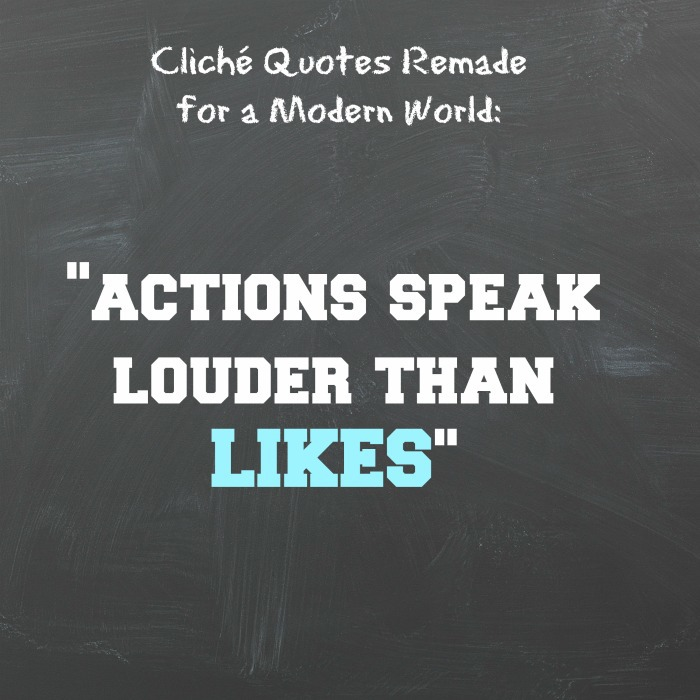 Actions speak louder than LIKES