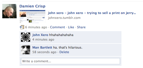 Damien Crisp noticing John Xero trying to sell a print on Jerry Saltz's Facebook page.