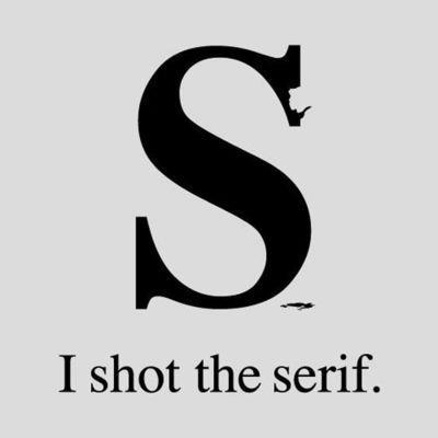"carlagannis: but I did not shoot the TrueType(y)… or ""Not a font-killer""! Show me your puns, world!"