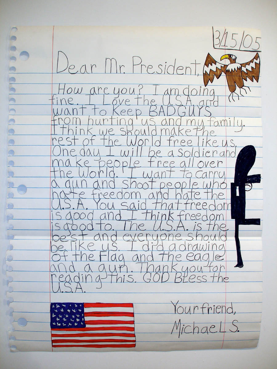 michaelscogginsins: Dear Mr. President 2005