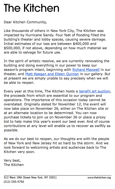 rebeccataylorny :      # sandy   hit our beloved  @ TheKitchen_NYC   hard. Please donate to the Benefit Art Auction:   http://  thekitchen.org/auction2012/