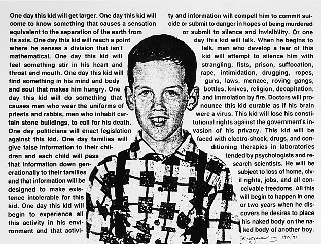 """One day this kid will get larger…"" -David Wojnarowicz  Posted in support of love and tolerance for all persons, everywhere. Hat tip to @PPOWgallery, photo/inspiration via Tyler Green"