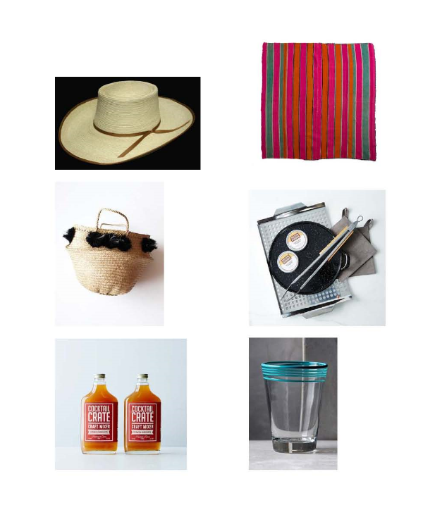 Sunbody Reata Palm Leaf Hat : Jedlika's,  Bolivian Frazadas Blanket : Loaded Trunk,  Eliza Gran Pom Pom Basket : Mille,  DIY Carne Asada Kit:  Food52,  Sriracha Margarita Mix:  Food52,  Seaside Glass:  Anthropologie