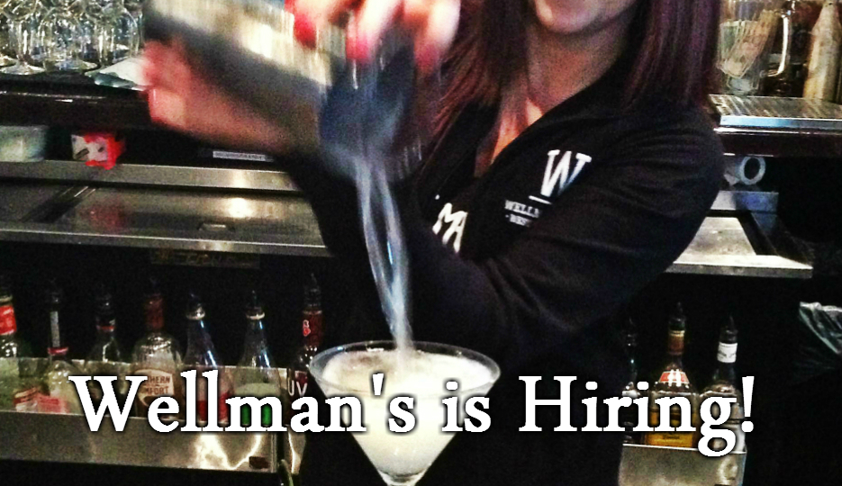 Wellman's Pub and Rooftop is now hiring