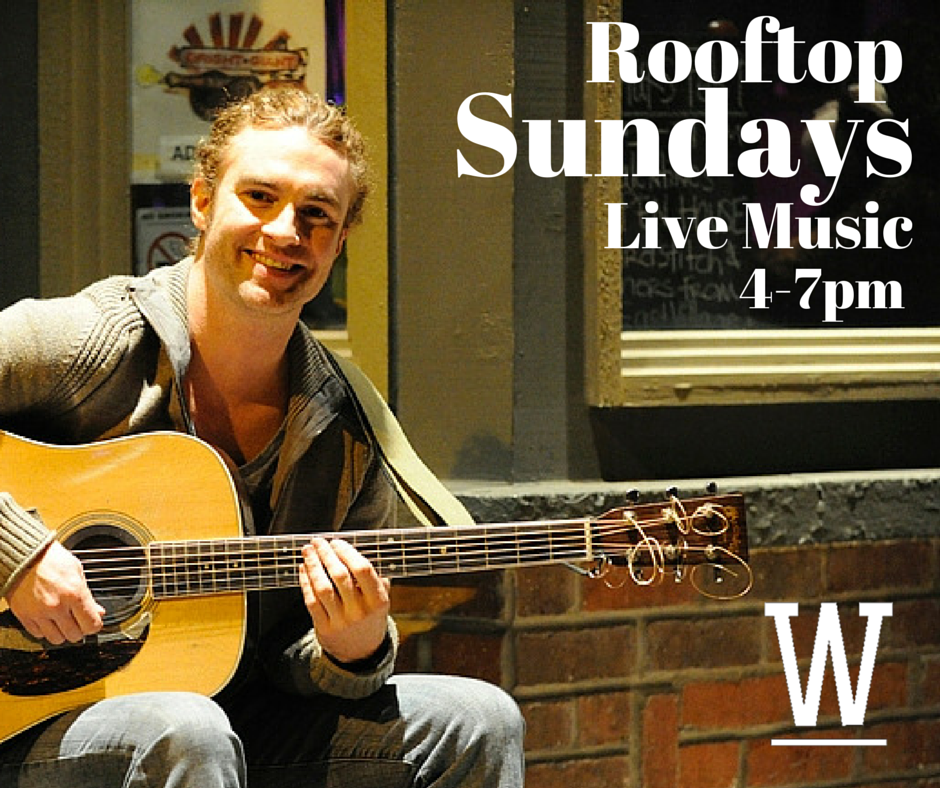 Live Music on Sundays at Wellman's Pub & Rooftop