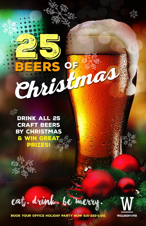 25 BEERS OF CHRISTMAS WELLMAN'S PUB AND ROOFTOP WEST DES MOINES, IOWA