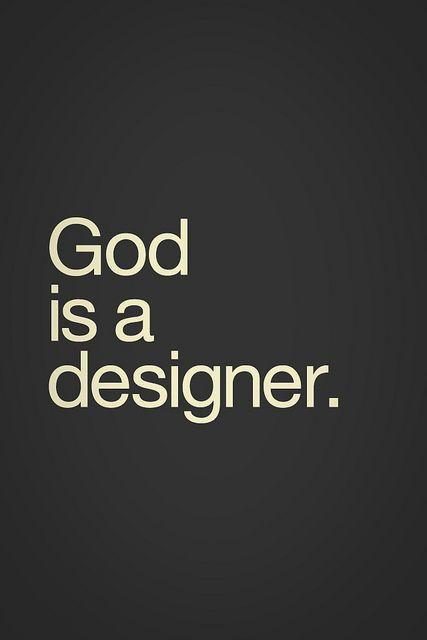 god is a designer