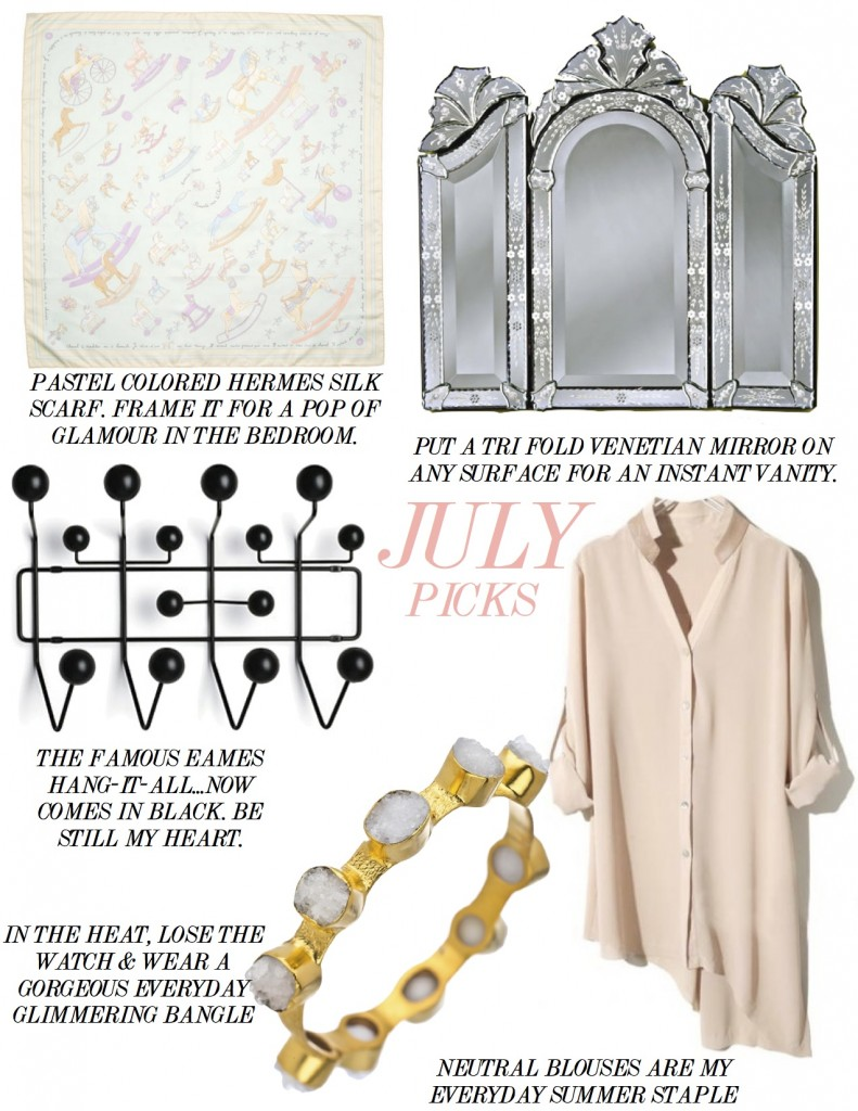 JULY PICKS