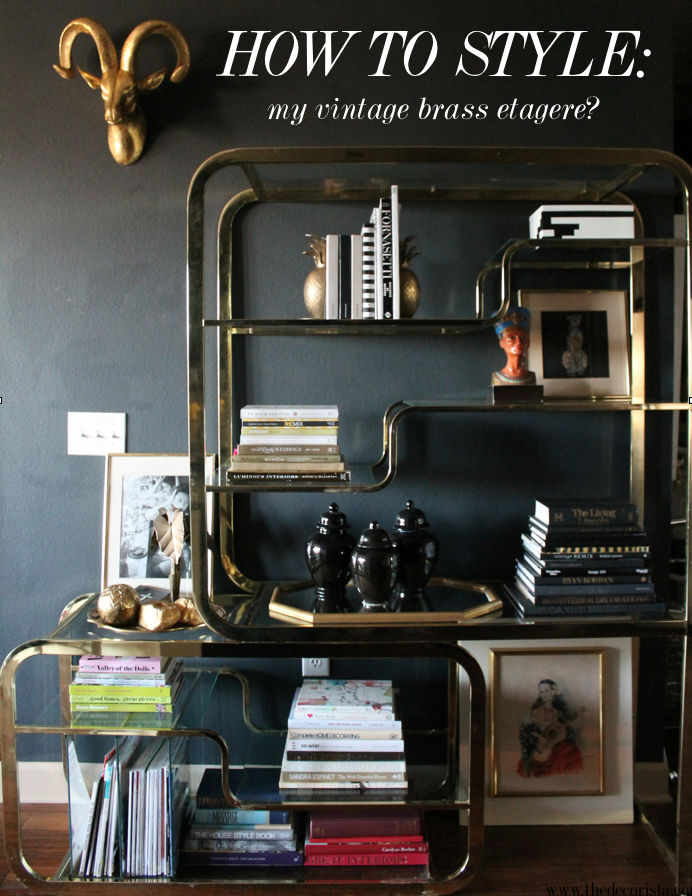 How to style a brass etagere the decorista solutioingenieria Image collections