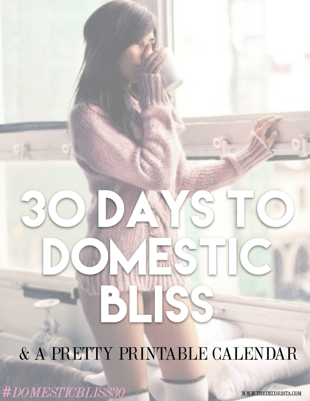 30 days to domestic bliss - the decorista