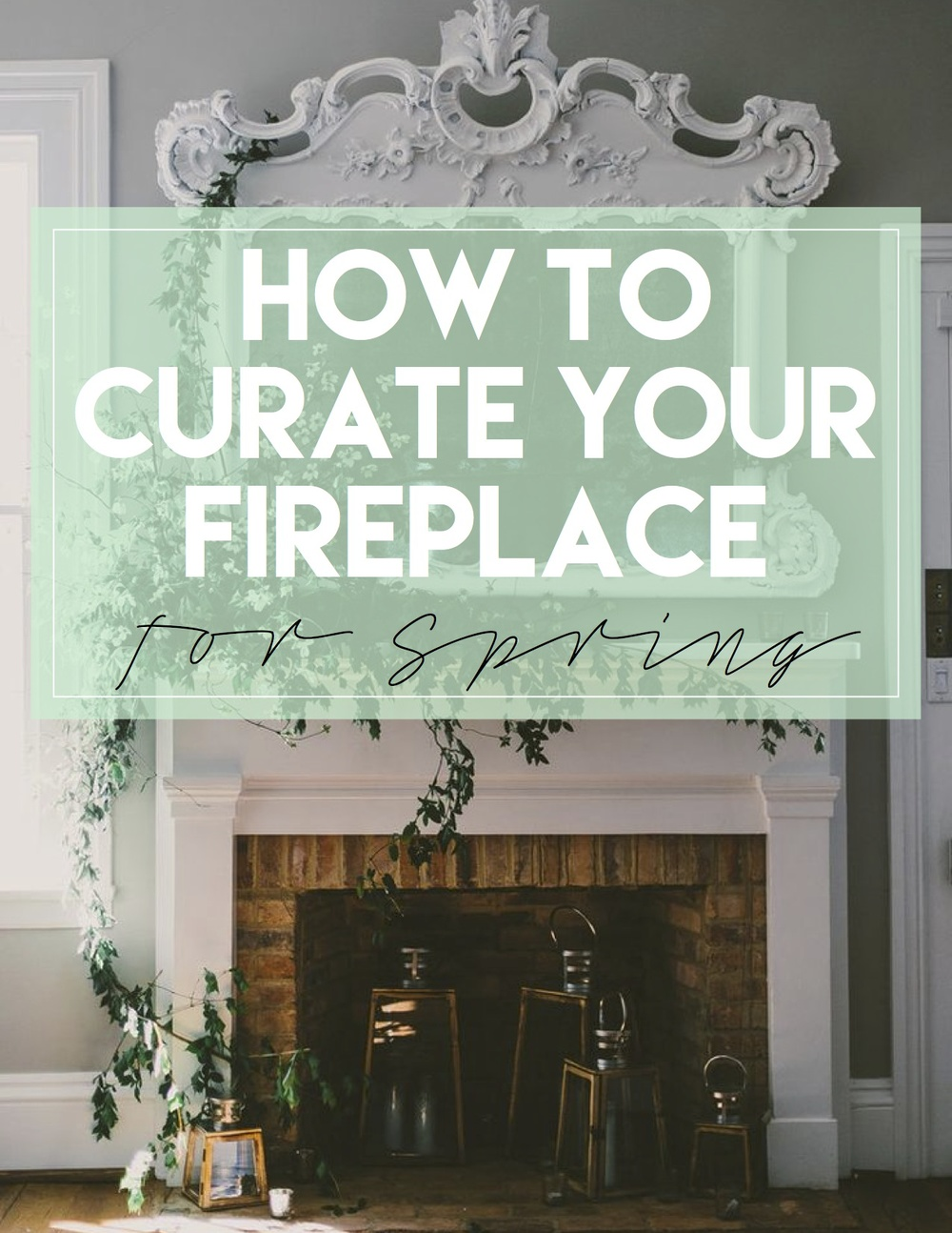 how to get your fireplace ready for spring u2014 the decorista