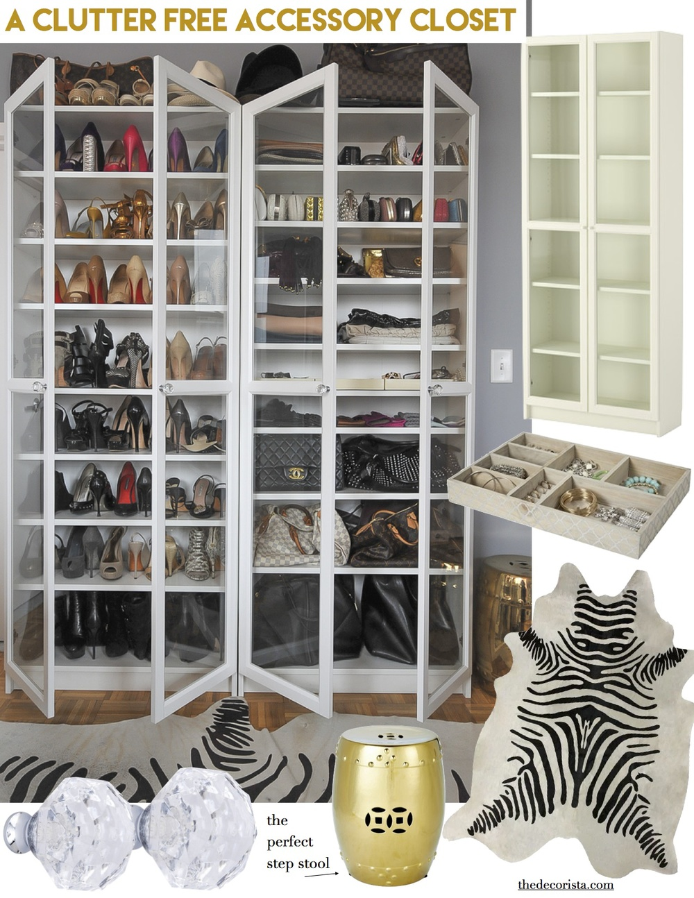 Weekend Decorating Idea: A Clutter Free Accessory Closet