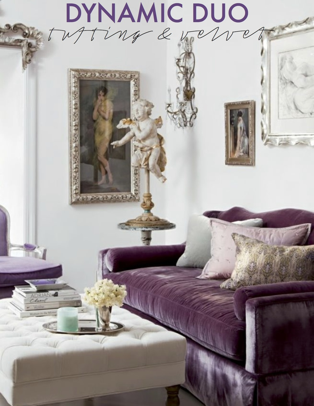 Dynamic Duo Decorating With Tufting Velvet The Decorista