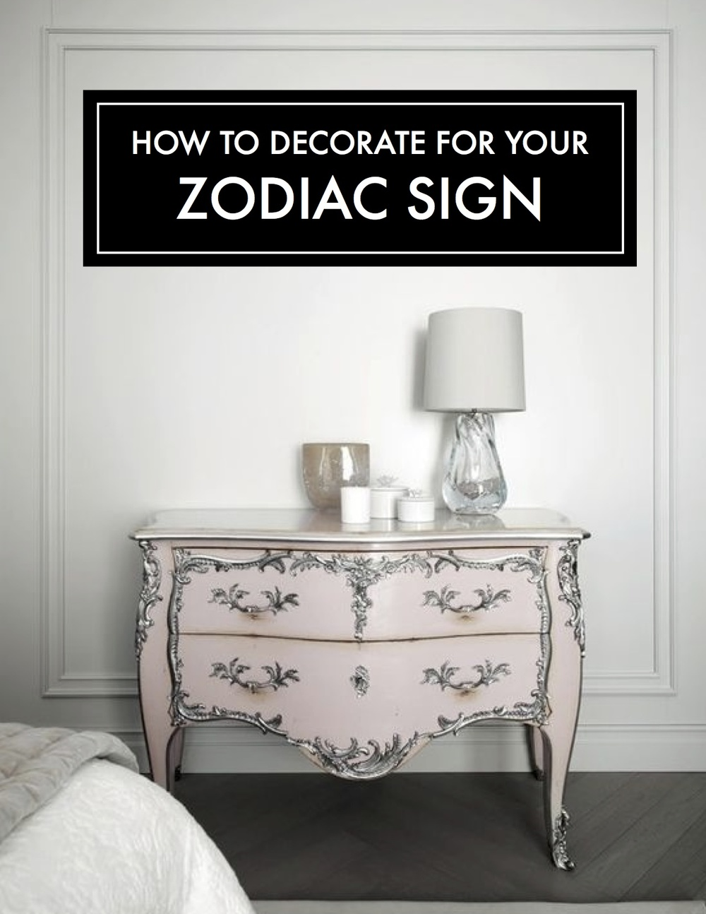Spring cleaning 101: Re-Decorate for your Zodiac sign — The Decorista