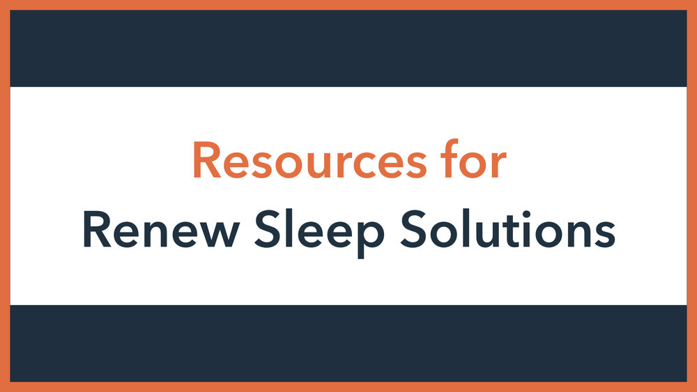 Resources for Renew Sleep.001.jpeg
