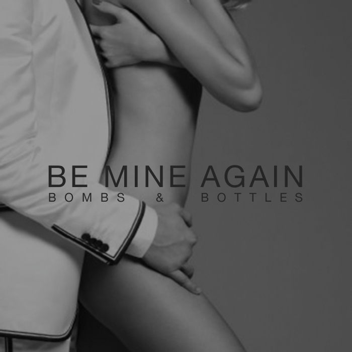 Be Mine Again (700x700).jpg