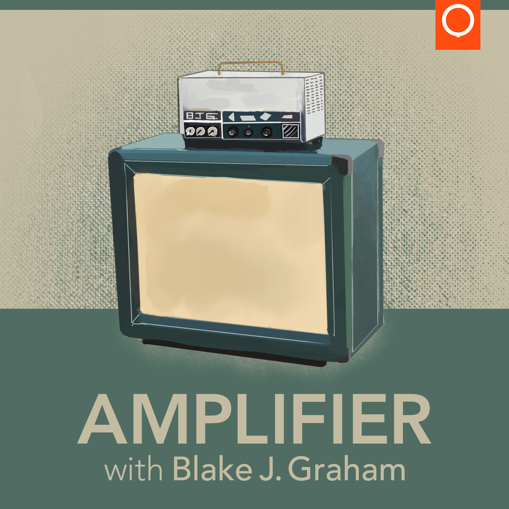 Amplifier with Blake J. Graham