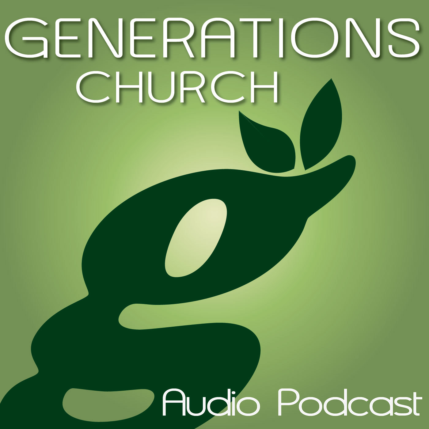 Podcasts - Generations Church