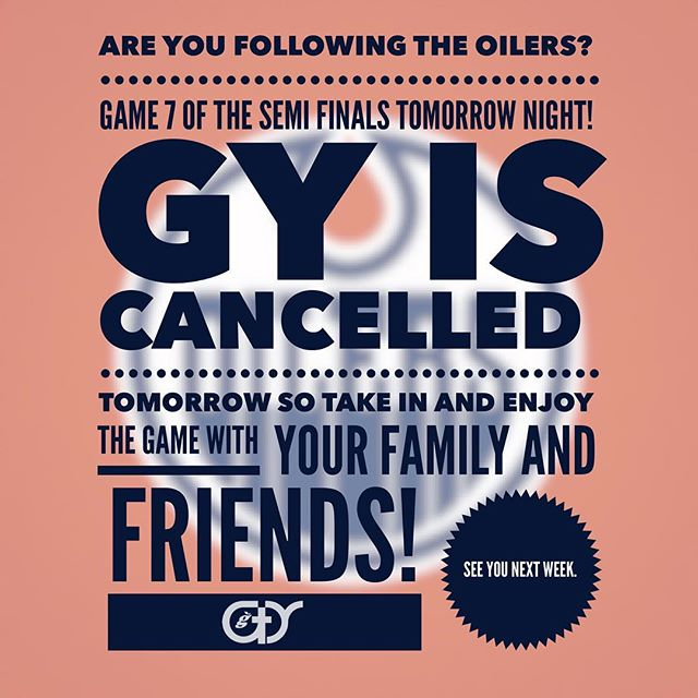Please note! There is 🚫 NO 🚫 GY tomorrow night! Go Oilers Go! #orangecrush #oilersfans #gygenyouth