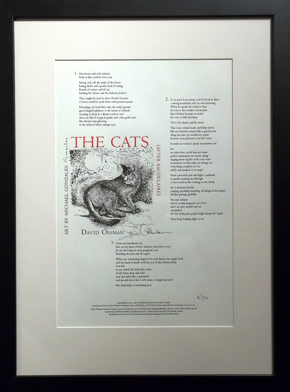 "The Cats  broadside, Mudborn Press, Santa Barbara, 1985 17 x 11""  framed   $250  translations of Beaudelaire by David Ossman, illustration by Michael Gonzales"