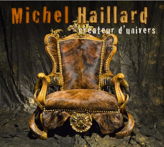 Michel Haillard, créateur d'univers
