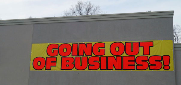 Shown: a going out of business sign, which could mean a profitable recycling opportunity for you - if you know which businesses are sitting on the most precious metals.