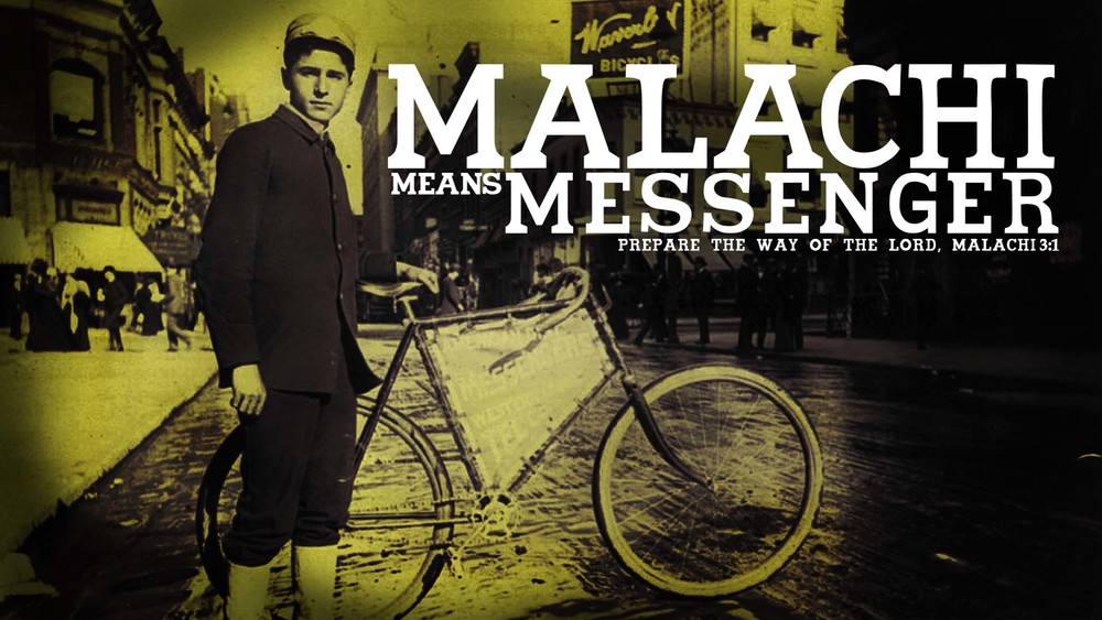 Malachi Means Messenger