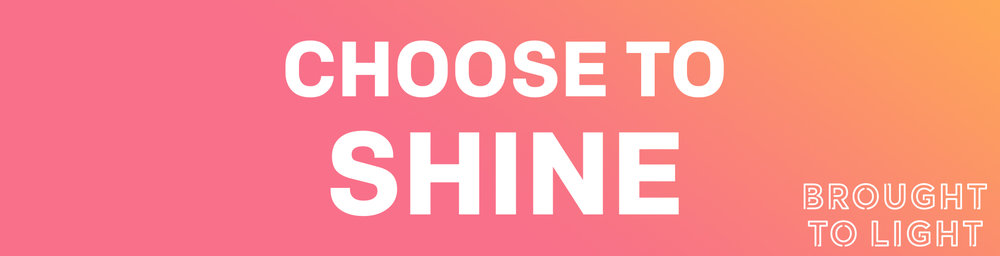 choose to shine.jpg