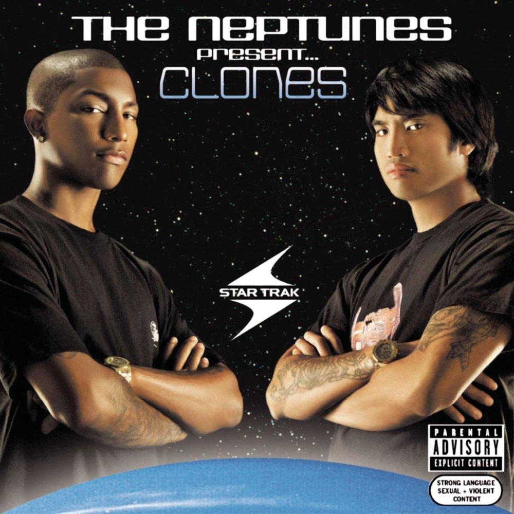 The Neptunes Present….Clones