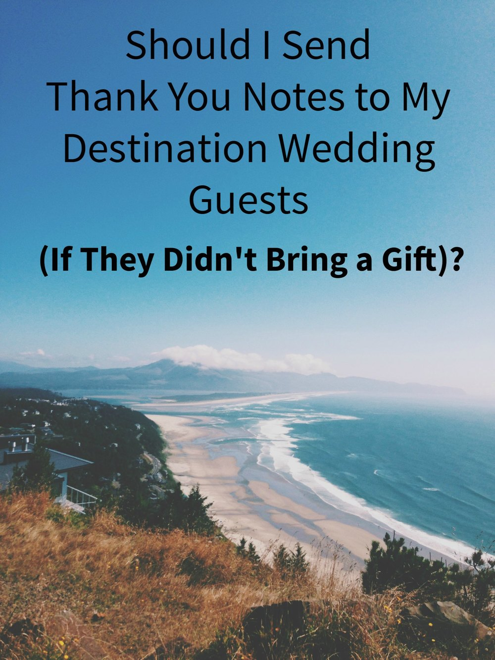 Should You Send Thank You Notes to Your Destination Wedding Guests Even if They Didn't Bring a Gift? #wedding - Paper Swallow Events
