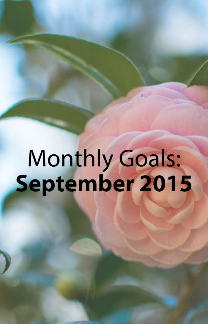Monthly Goals: September 2015 - Paper Swallow Events @PaperSwallowEve