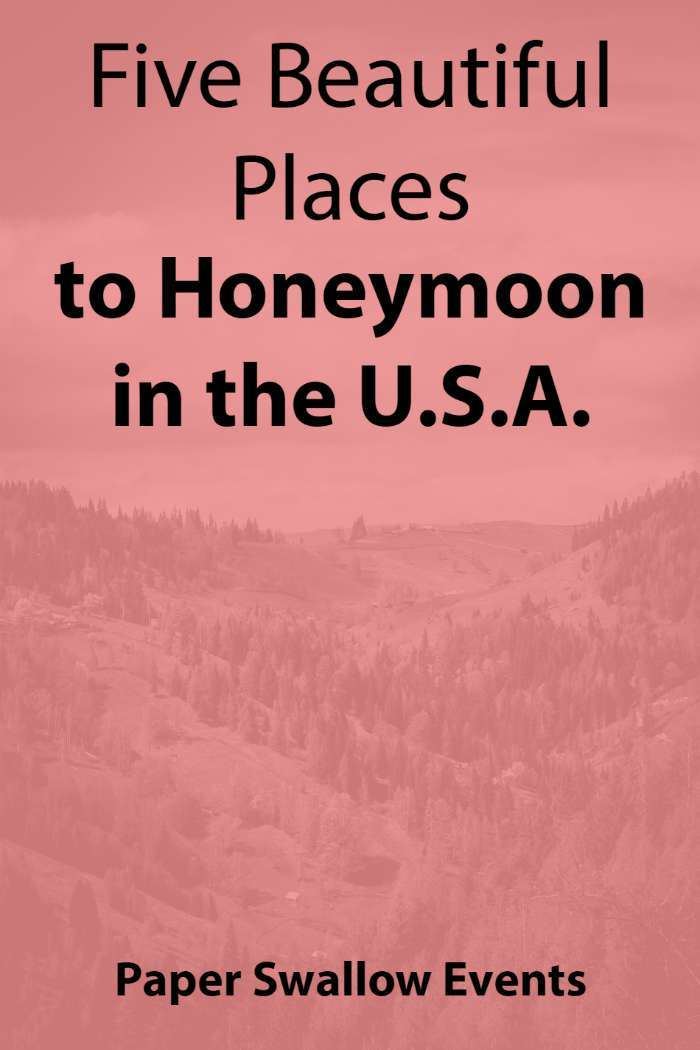 5 Beautiful Places to Honeymoon in the U.S.A. Is a European honeymoon too expensive for your budget? Or are you just wanting to explore some new places close to home? A long flight isn't always on everyone's wishlist for their honeymoon, so here is a list of five beautiful places that you can travel within the United States.