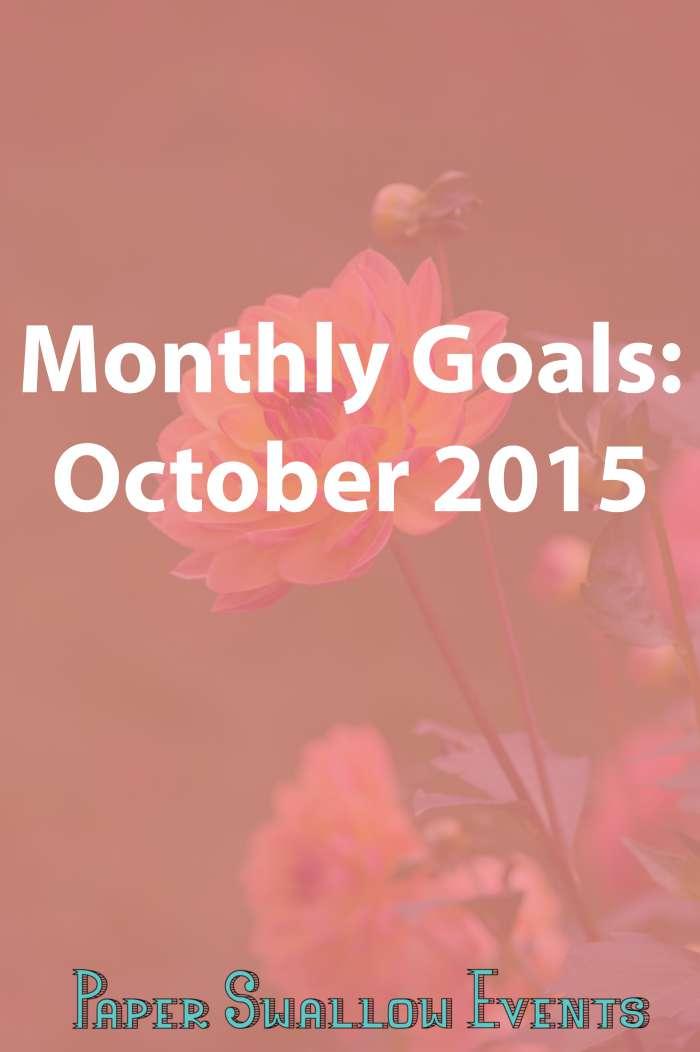 Monthly Goals October 2015.jpg