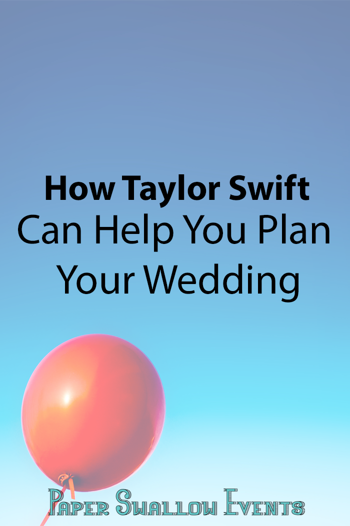 Are you struggling with planning your wedding? Are you drowning in the opinions of other people and feeling like you're losing your own vision for the day? Click through to see how Taylor Swift can help you plan your wedding! @paperswalloweve