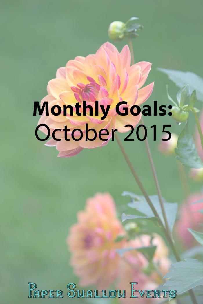 Monthly Goals October 2015