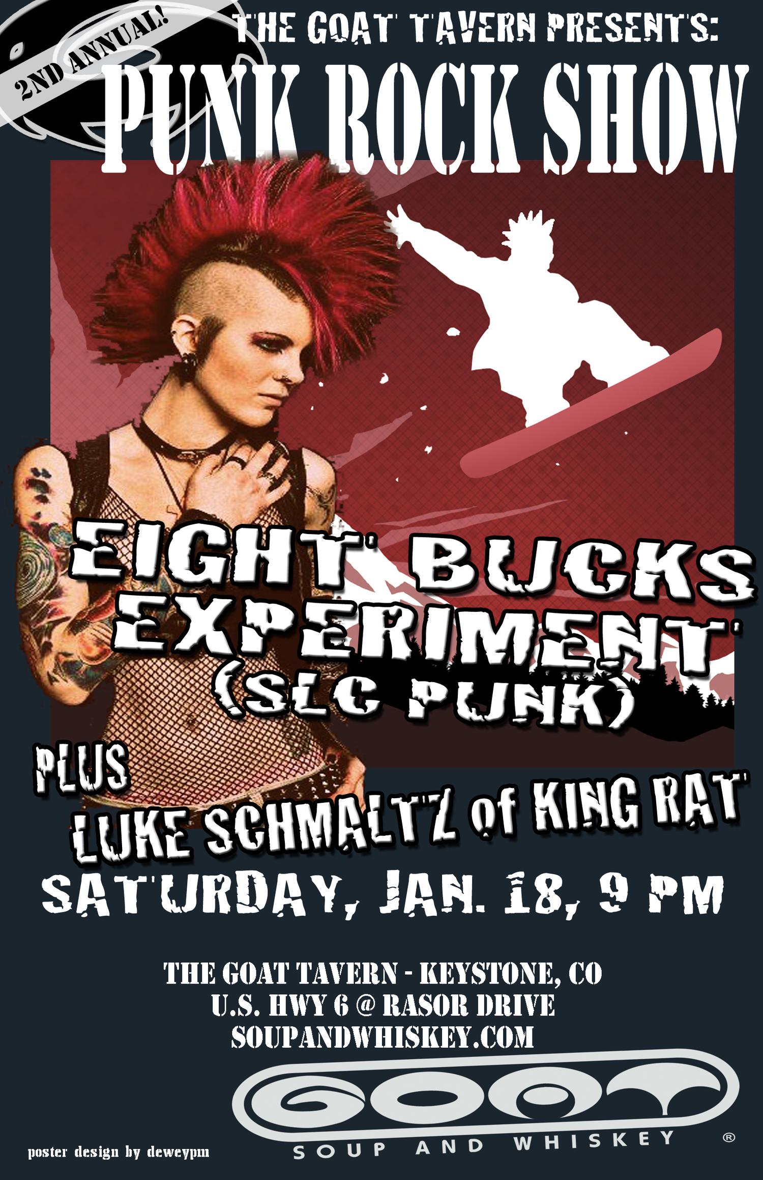 b3eb7601eac0 Punk Rock Night w  8 Bux Exp (SLC Punk)   Luke Schmaltz (King Rat ...