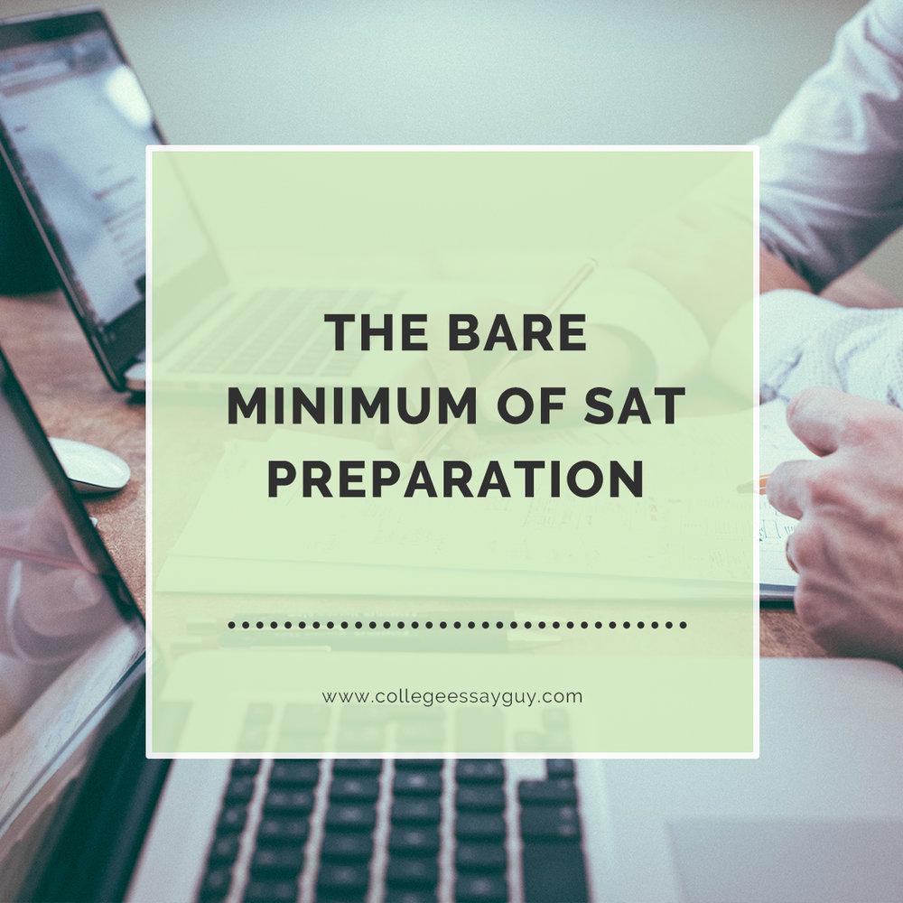 The Bare Minimum of SAT Preparation