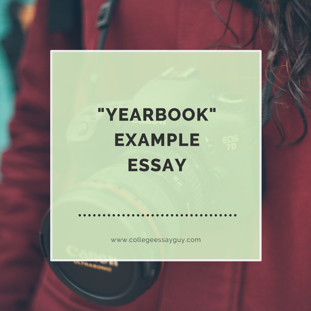 yearbook essays The prompt---imagine it is the eve of your graduation from lafayette and you are reading what the yearbook says about the impact you have had on the college during.